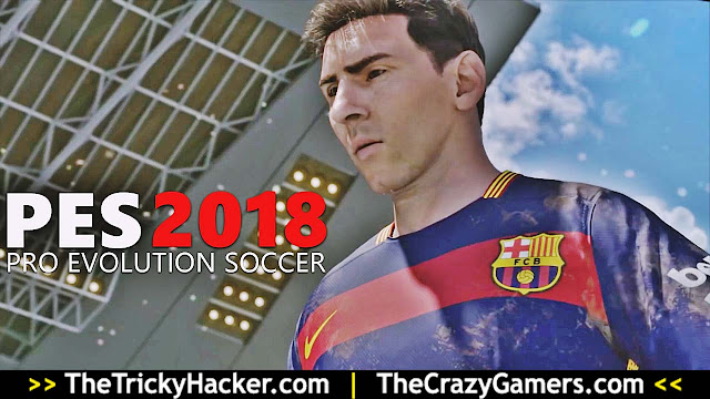 Download PES 2018 Game Crack Free