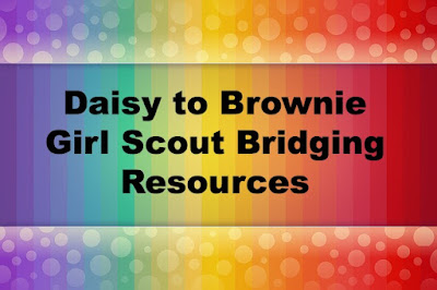 This blog post has links to resources for leaders to use to help plan their troop's Daisy to Brownie Girl Scout bridging ceremoney.