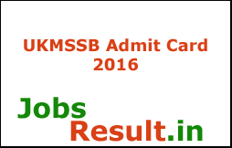 UKMSSB Admit Card 2016