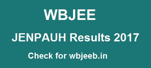 WBJEE JENPAUH Results 2017, WBJEE JENPAUH 2017 Results