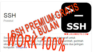 Cara Membuat Akun SSH Premium Gratis 1 Bulan Work 100%