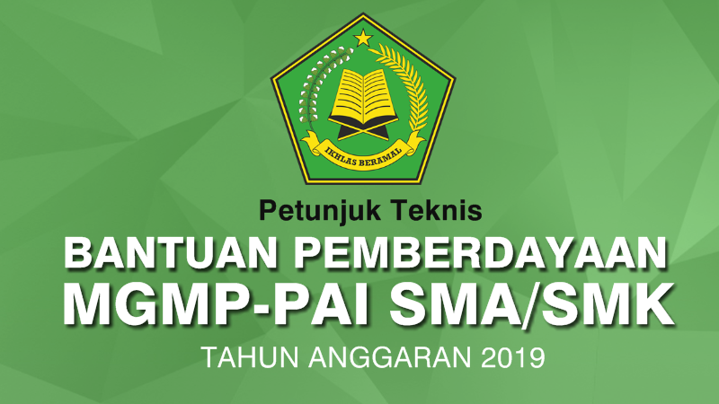 Juknis Bantuan Pemberdayaan MGMP-PAI SMA/SMK Tahun 2019
