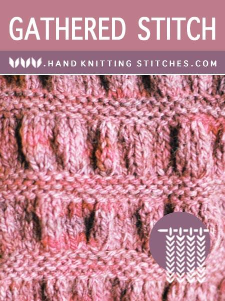 Hand Knitting Stitches - Gathered Stitch Pattern