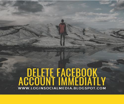 Delete My Fb Account Immediately