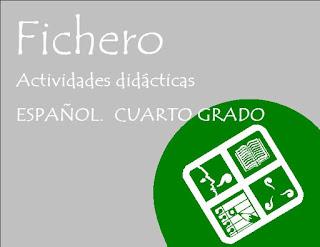 Apoyo para el maestro: Ficheros de Español y Matemáticas. Cuarto grado.