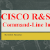 Cisco R&S Command-Line Interface Overview