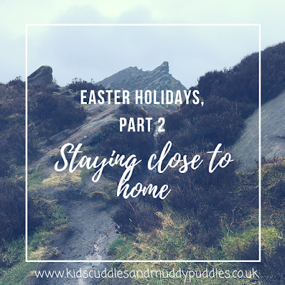 Easter holidays, part 2: Staying close to home