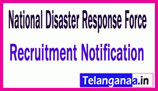 National Disaster Response Force NDRF Recruitment Notification