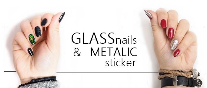 GLASS NAILS & METALIC STICKER - MODNE I PROSTE ZDOBIENIA PAZNOKCI