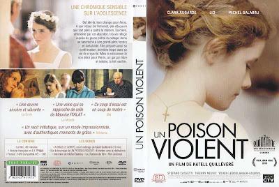 Un poison violent. 2010.