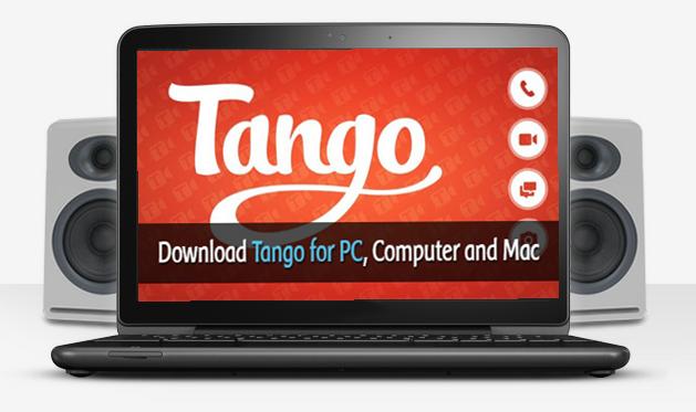 تحميل برنامج تانجو للكمبيوتر