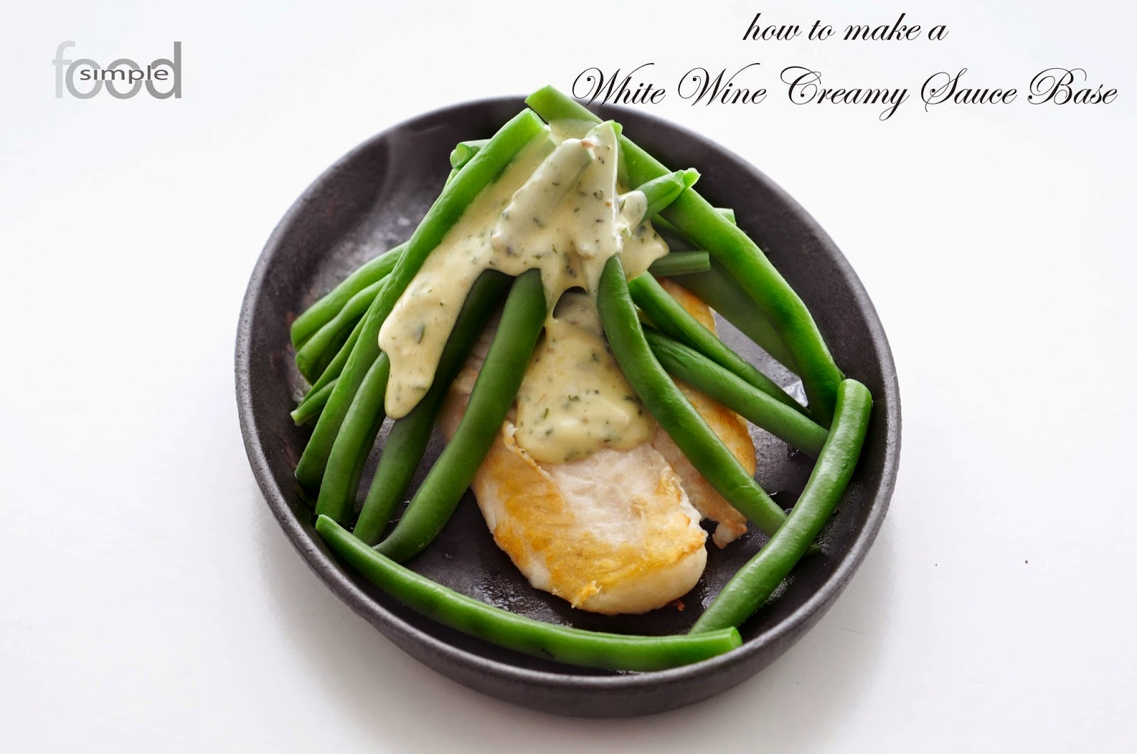 How to make a Cream White Wine Sauce Base ~ Simple Food