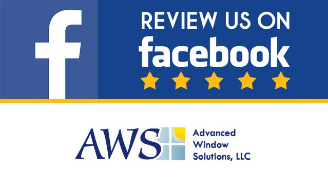 Advanced Window Solutions Facebook Reviews