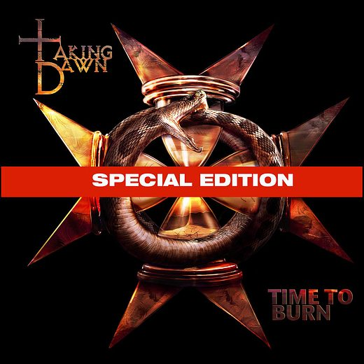 TAKING DAWN - Time To Burn [Special Edition +3] out of print -  full