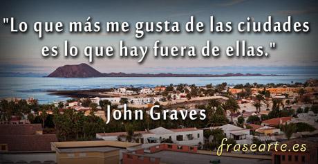 Frases sobre las ciudades, John Graves