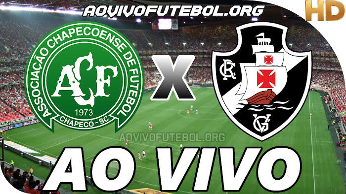 Assistir Chapecoense x Vasco Ao Vivo HD