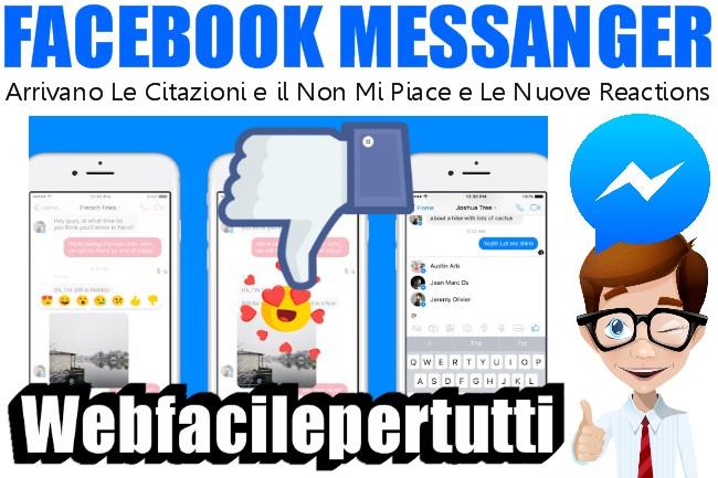 Facebook Messanger Cambia Tutto | Arrivano Le Citazioni e il Non Mi Piace e Le Nuove Reactions