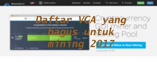 Daftar VGA yang bagus untuk Mining 2017