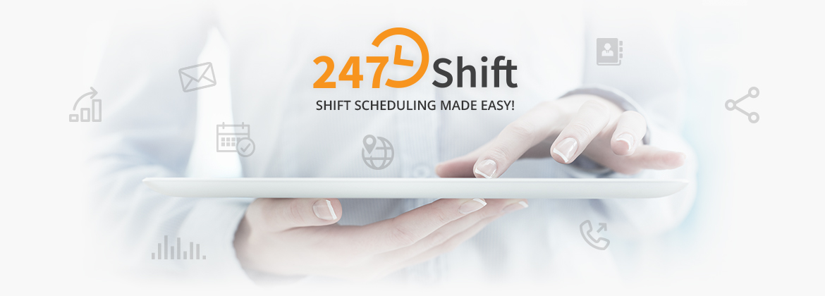 247Shift | Shift Scheduling made easy. Start your free trial now!