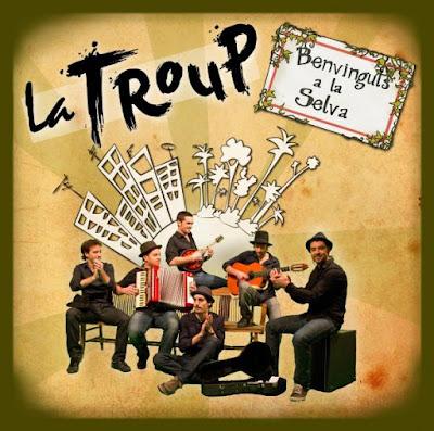 LA TROUP - Benviguts a la Selva (2011)