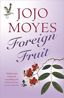 Foreign fruit, Jojo Moyes