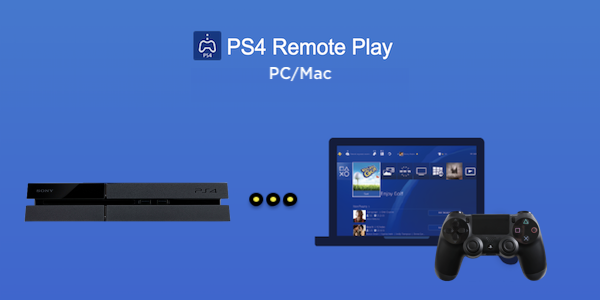 Use PS4 Remote Play to Stream Games to PC and Mac