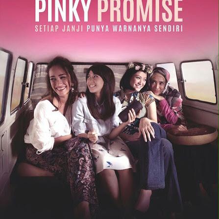 (Movie Review) Pinky Promise: Setiap Janji Punya Warnanya Sendiri