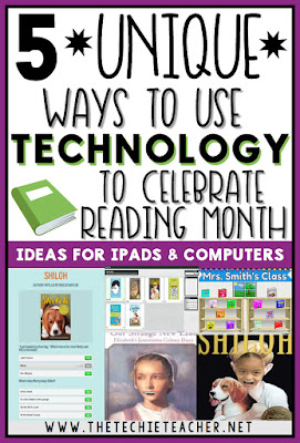 5 Unique Ways to Use Technology to Celebrate Reading Month! Ideas are for Chromebooks, laptops, computers and iPads. Go digital during National Reading month!