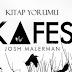 Kafes Josh Malerman | Kitap Yorumu