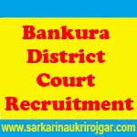 Bankura District Court Recruitment