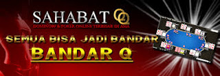 SahabatQQ.Com Situs Poker Online yang Aman dan Terpercaya Yg Di Referensikan Oleh Blogger