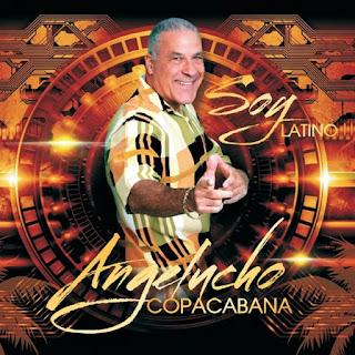SOY LATINO - ANGELUCHO COPACABANA (2013)