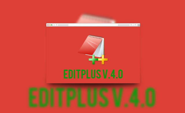 Free Download EditPlus v4.0 Build 753 Keygen