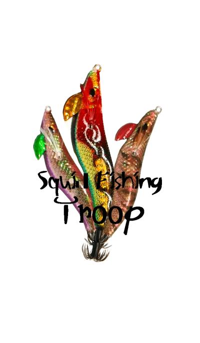Squid Fishing Troop!