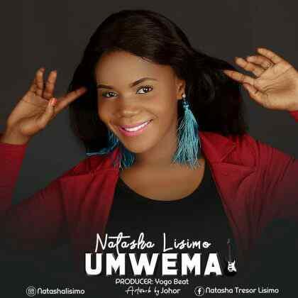 Download Mp3 | Natasha Lisimo - Umwema