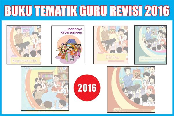 Buku Tematik Pegangan Guru Edisi Terbaru 2016