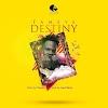 Fameye – Destiny (Prod. By Chensen)