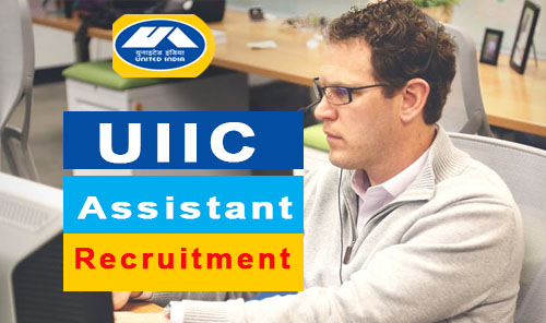 uiic assistant recruitment 2017 - 2018 uiic.co.in