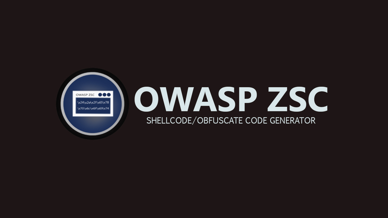 OWASP ZSC - Shellcode/Obfuscate Code Generator