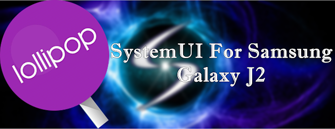 SystemUI For Samsung Galaxy J2
