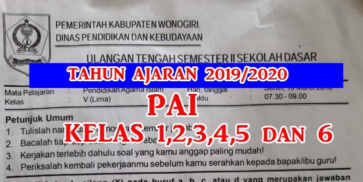 Download Soal Pts Uts Pai Semester 2 Kelas 1 2 3 4 5 Dan 6 Kurikulum 2013 Lengkap Tahun Ajaran 2019 2020 Sekolah Dasar Islam