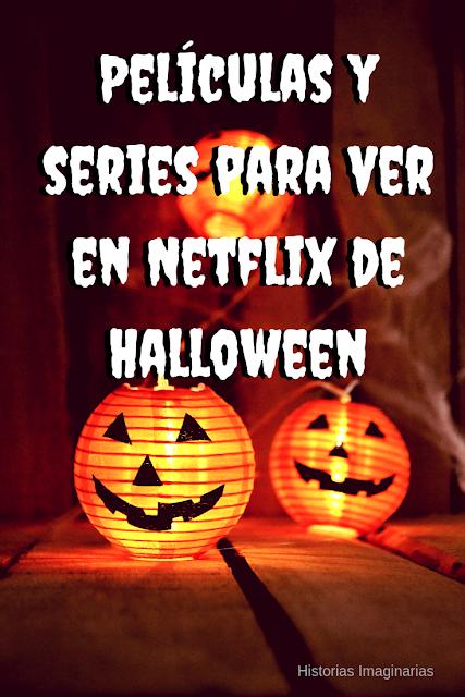 Películas y series para ver en Netflix de Halloween