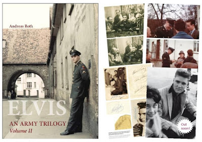 The soon to be released Elvis An Army Trilogy Volume 2 by Andreas Roth, famed author of The Ultimate Elvis In Munich Book.