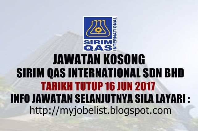 Jawatan Kosong SIRIM QAS International Sdn Bhd Jun 2017