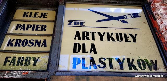 Warszawa Warsaw Praga Północ praskie szyldy retro stare tabliczki szyldy ze Stalowej