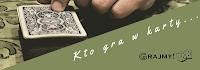 http://projektgrajmy.blogspot.com/2017/01/kto-gra-w-karty.html
