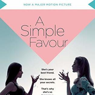 A SIMPLE FAVOUR - by Darcey Bell