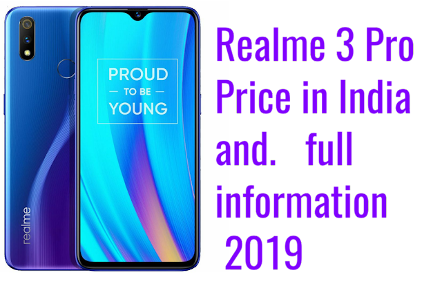 Realme 3 Pro Price in India and full information 2019