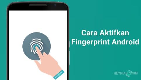Cara Mengaktifkan Fingerprint di Android