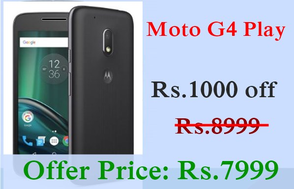 Moto G4 Play special offers new year 2017 offers on motorola smartphones, amazon new year smartphone offers flipkart motorola moto G4 Play  moto e3, moto G4 Play flat Rs.2000 discount sale, best moto G4 Play offers price amazon india best buy